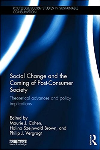 Social Change and the Coming Post-Consumer Society cover
