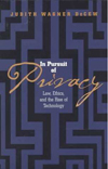 The Pursuit of Privacy