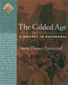 The Gilded Age: A History in Documents